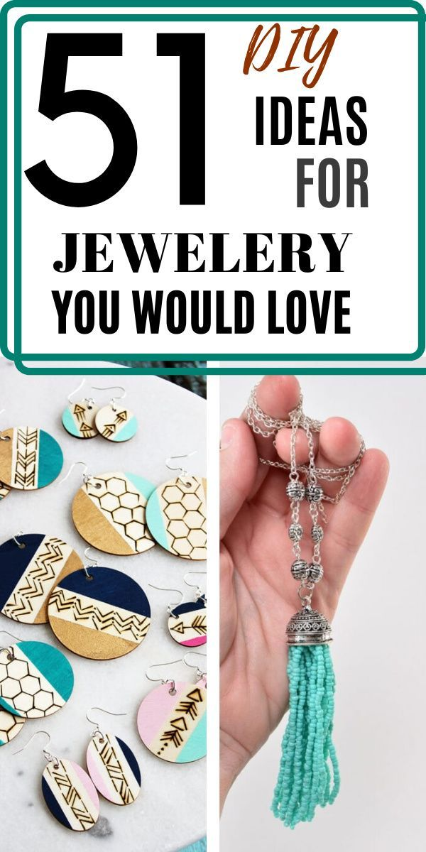Photo of 51 DIY Ideas For Jewelry You Would Love
