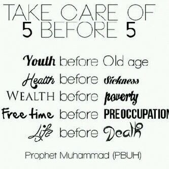 Hadith Take care of 5 before 5