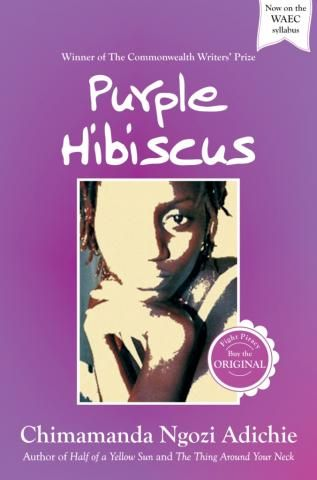 Purple Hibiscus A Novel On The Book Cover I Dont Like The Left
