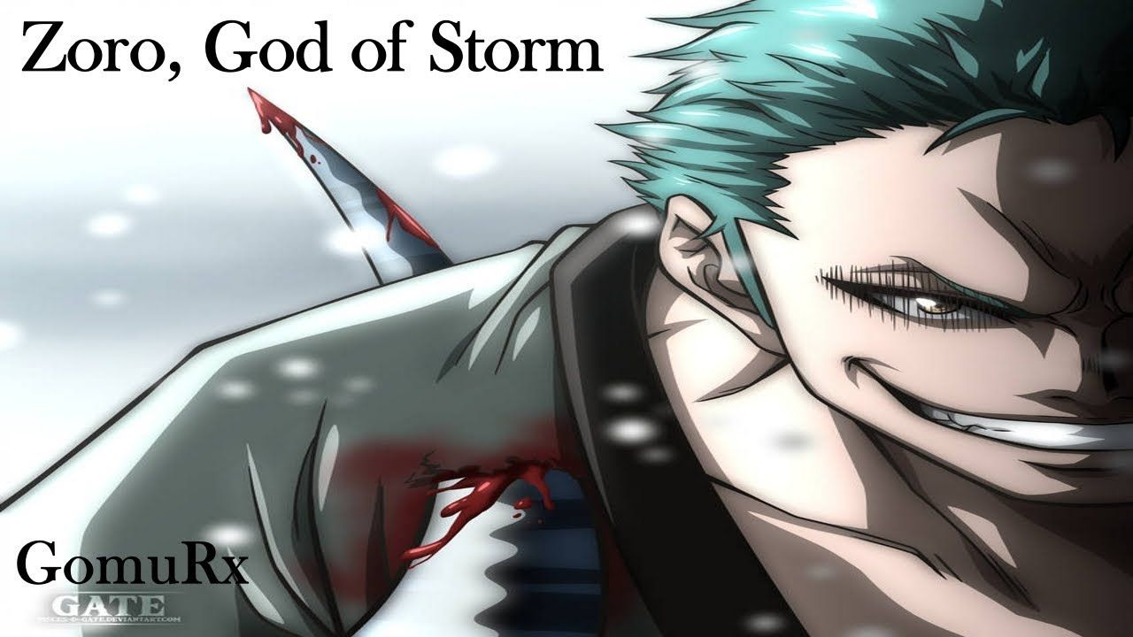Zoro God Of Storm One Piece Theory One Piece Theories Zoro One Piece Roronoa Zoro