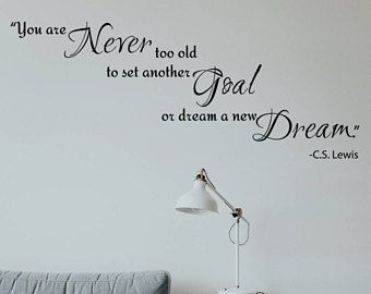 You are never too old decorative wall quote decor interior design by   lewis dw also rh pinterest