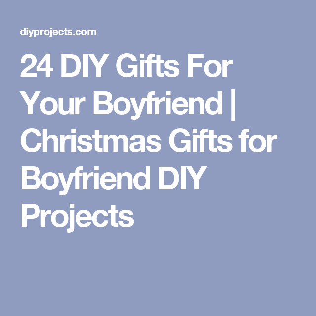 24 diy gifts for your boyfriend christmas gifts for boyfriend diy 24 diy gifts for your boyfriend christmas gifts for boyfriend diy projects solutioingenieria Image collections