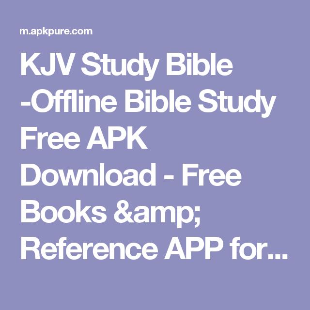 KJV Study Bible -Offline Bible Study Free APK Download - Free Books