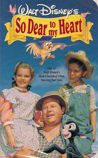 So Dear to My Heart. Stars Burl Ives, Beulah Bondi, Harry Carey, Luana Patten, Bobby Driscoll. Based on a novel by Sterling North.