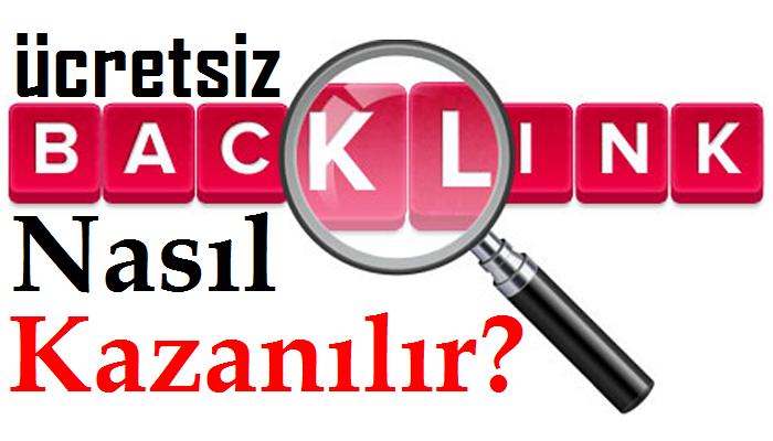 Ücretsiz BackLink Nasıl Kazanılır?
