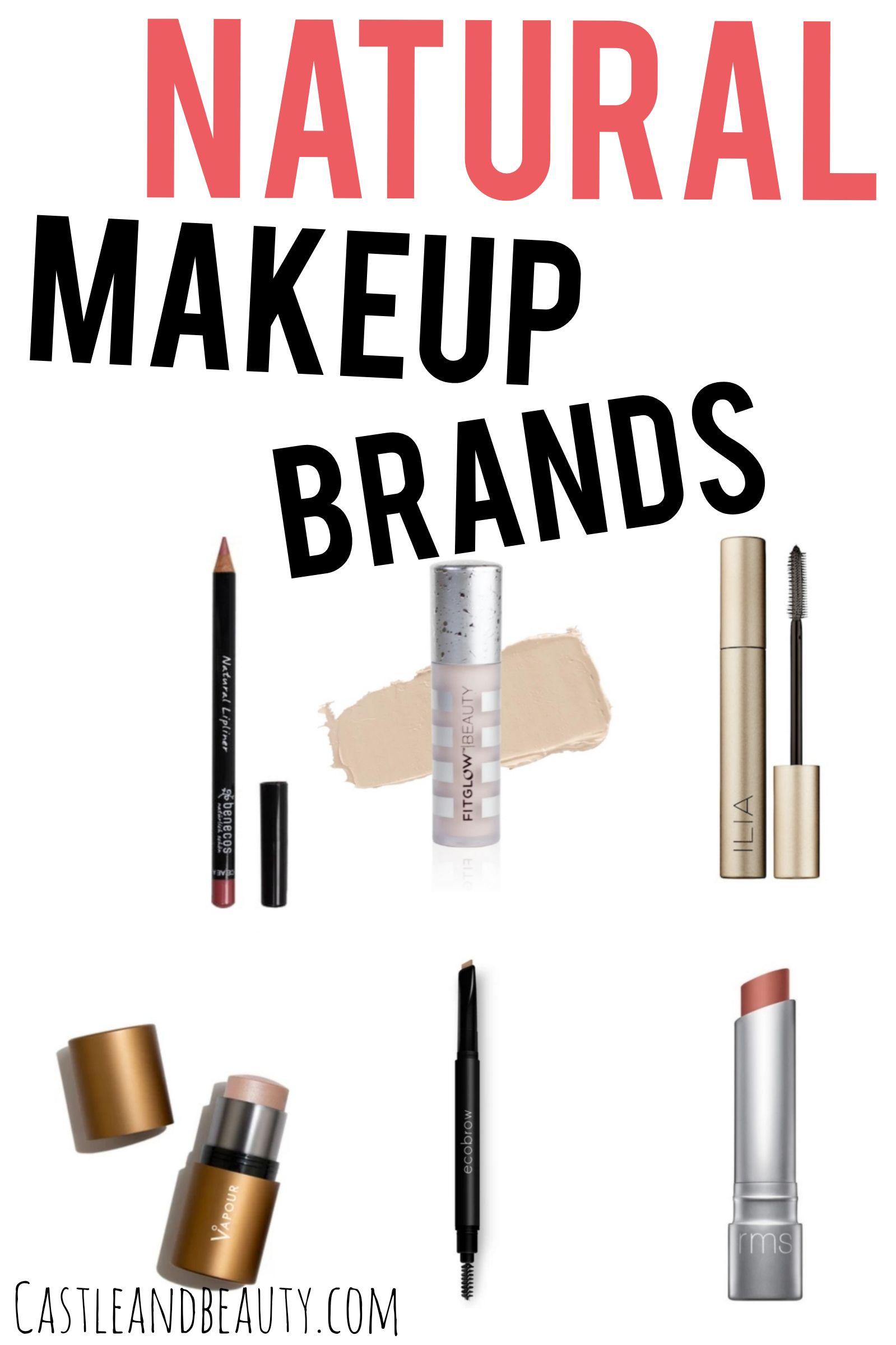 Best Natural Makeup Brands In 2020 Natural Makeup Brands Drugstore Makeup Dupes Foundation Natural Makeup