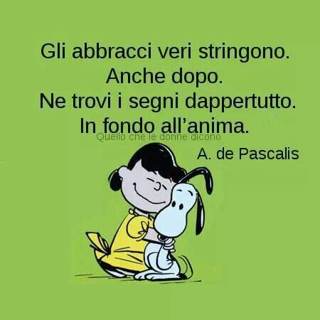 Quotes Citazioni Frasi Pensieri Snoopy Lucy Friends