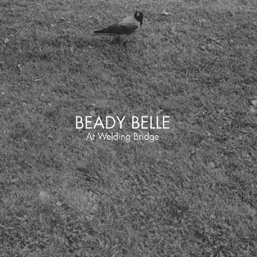 At Welding Bridge ~ Beady Belle    Another amazing, eclectic disc from the Norway's new-soul-jazz diva