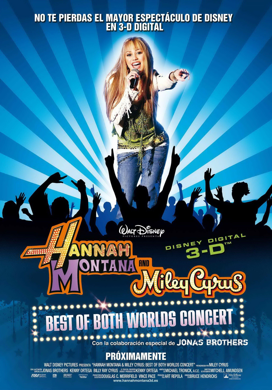 Hannah Montana Miley Cyrus Lo Mejor De 2 Mundos Concert Tour 3 D Hannah Montana Miley Cyrus Hannah Montana La Pelicula
