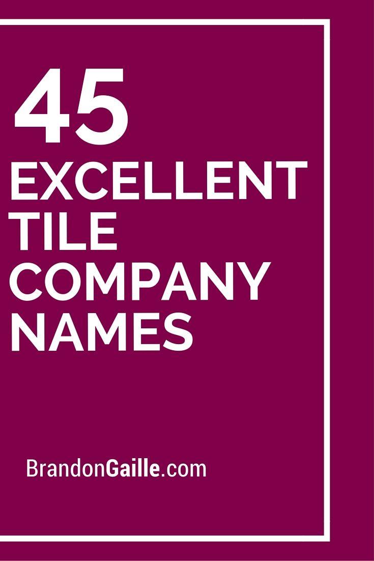 301 excellent tile company names tile