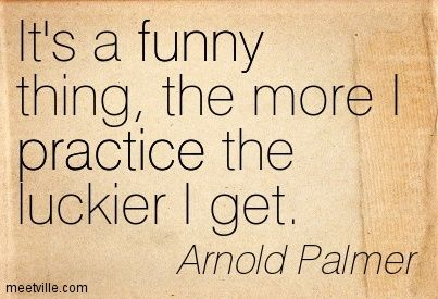 Arnold Palmer Quotes Captivating The More I Practice The Luckier I Getarnold Palmer  Quotes