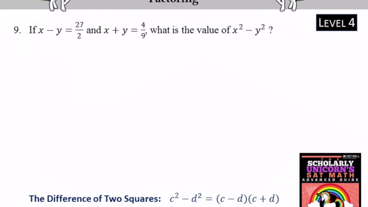 Sat Math Scholarly Unicorn Factoring Lesson 2 Question 9
