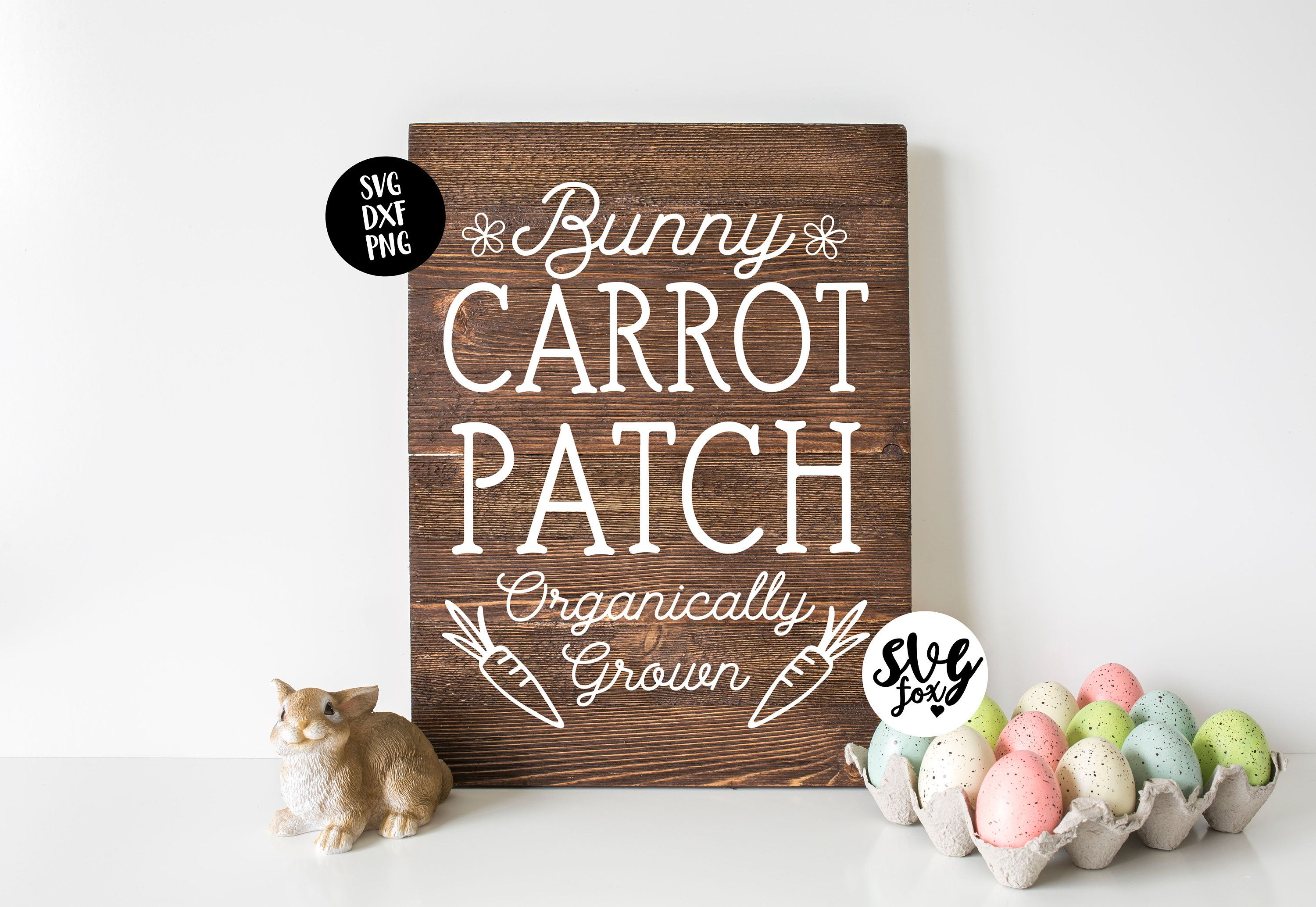 Instant Svg Dxf Png Carrot Patch Easter Vertical Sign Svg