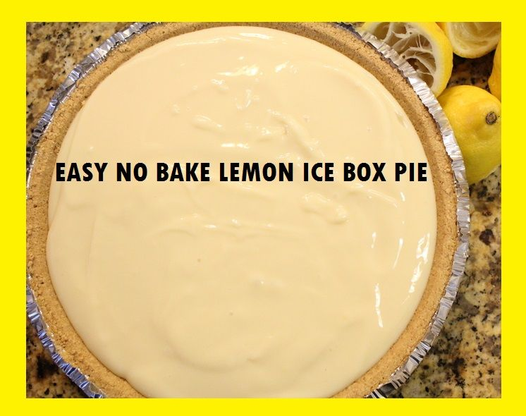 EASY NO BAKE LEMON ICEBOX PIE- 2 14oz cans sweetened condensed milk mixed with 3/4 c fresh lemon juice, pour into graham cracker crust & refridgerate.