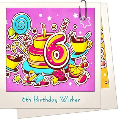 6th Birthday Wishes | School idea | Birthday wishes, 6 year