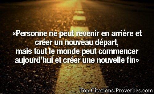 Citation L Avenir Personne Ne Peut Revenir En Arriere Et Creer Un