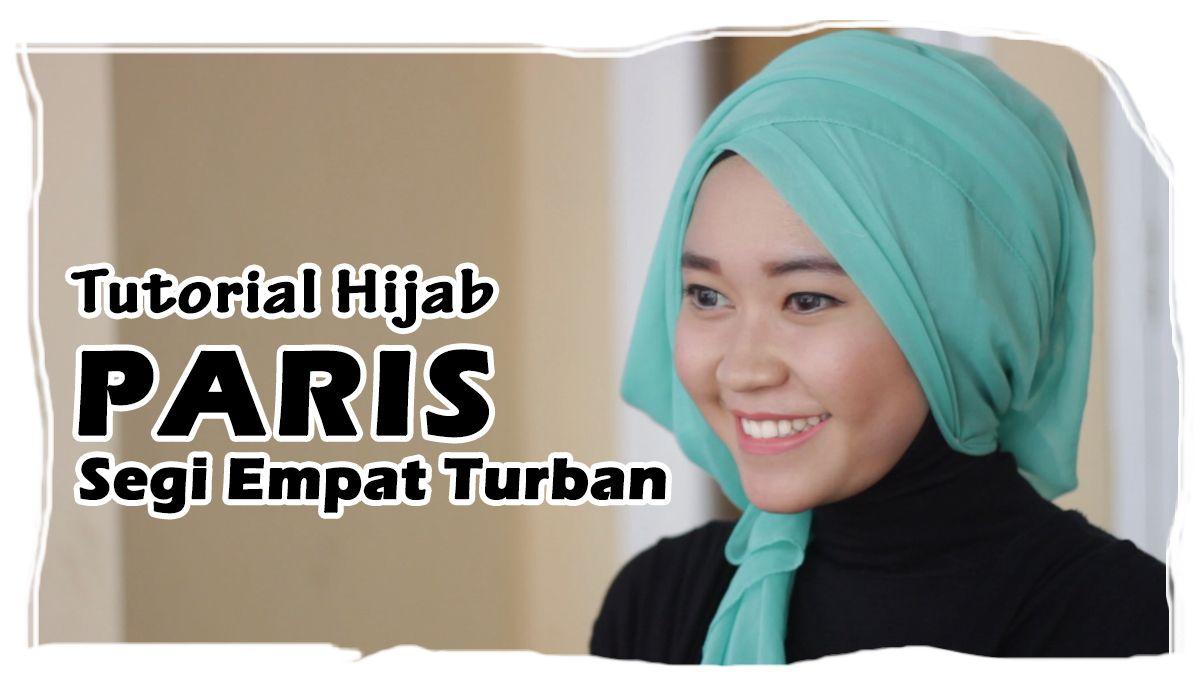 Tutorial Hijab Paris Segi Empat Untuk Ke Pesta Paris Square Hijab