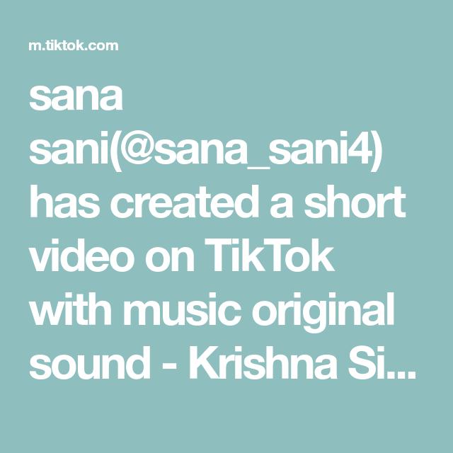Sana Sani Sana Sani4 Has Created A Short Video On Tiktok With Music Original Sound Krishna Singh Requestdone Frnd The Originals God Loves You Slow Dance