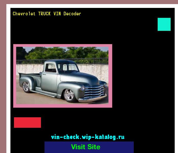 Chevrolet TRUCK VIN Decoder - Lookup Chevrolet TRUCK VIN number