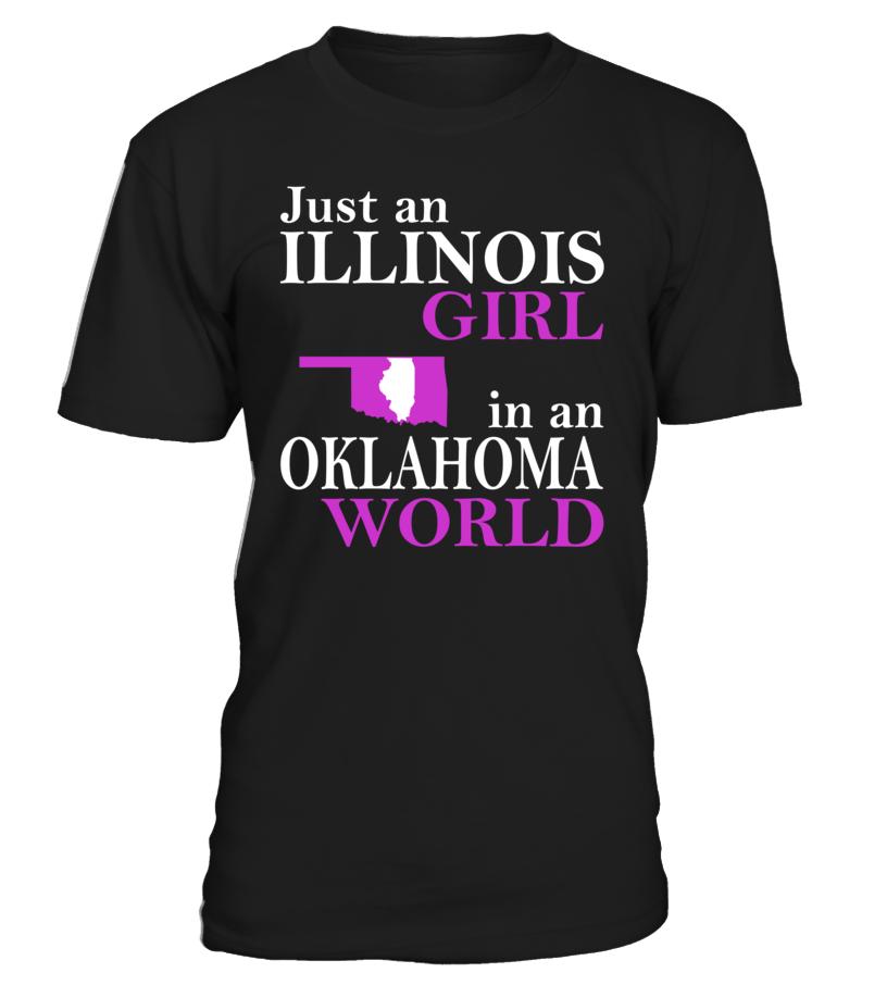 Just an Illinois Girl in an Oklahoma World State T-Shirt #IllinoisGirlShirts
