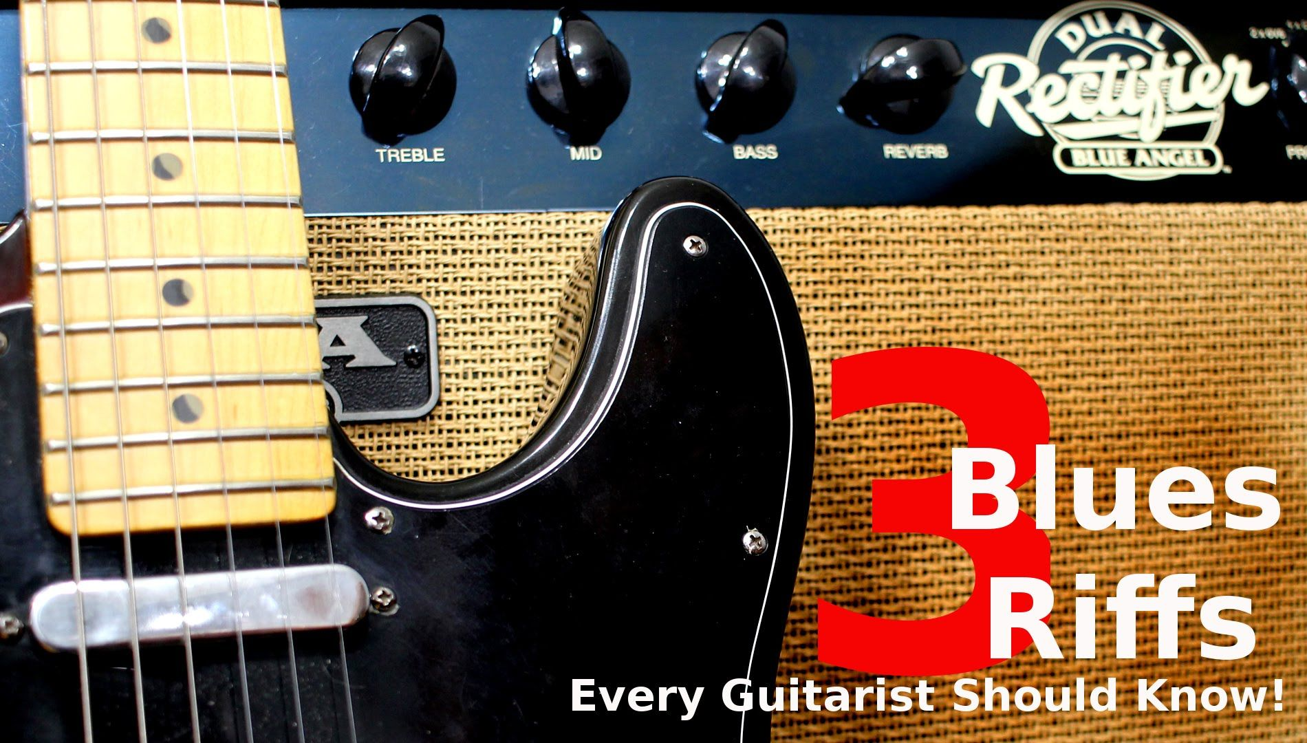 3 Blues Riffs Every Guitarist Should Know