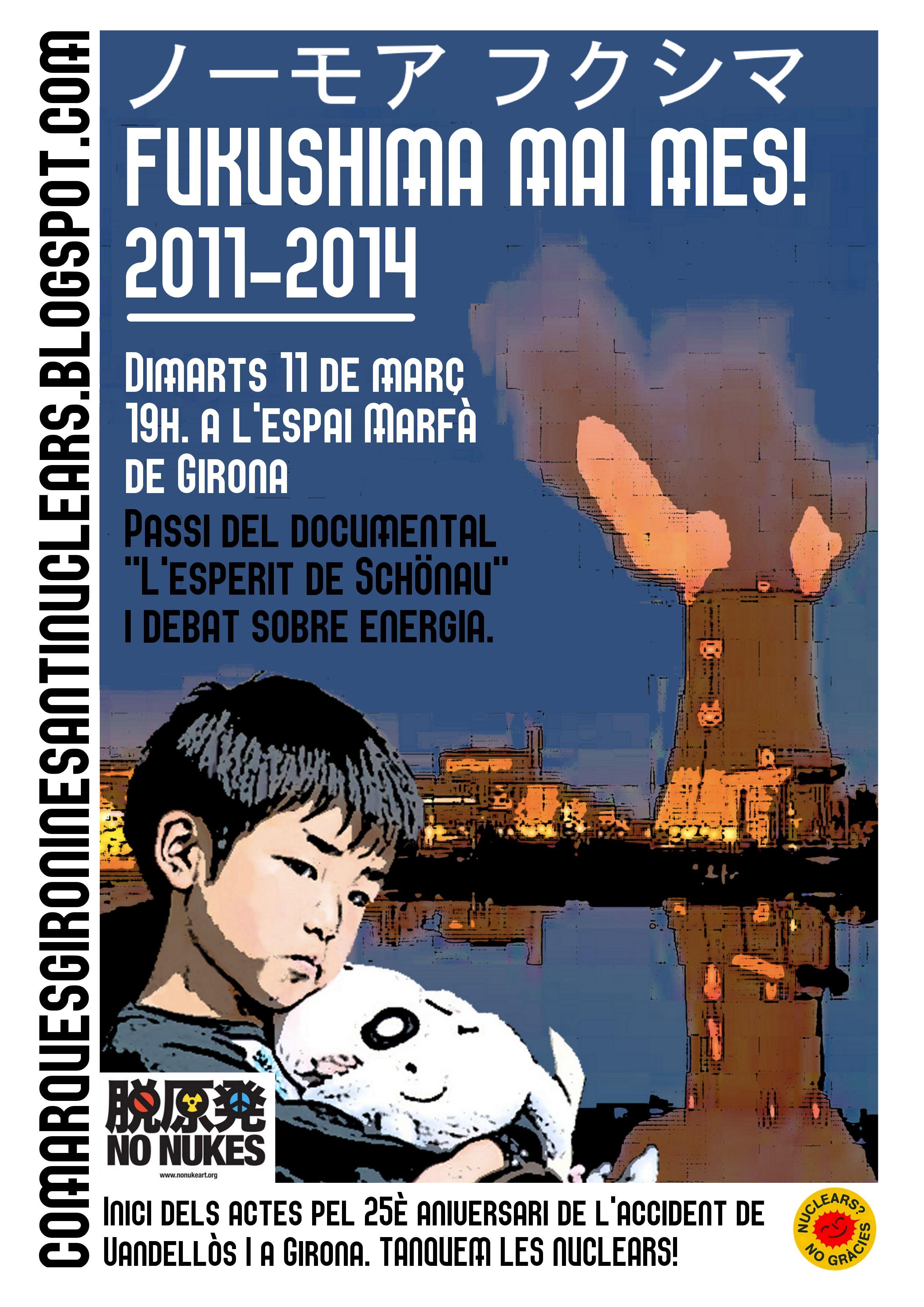 """Passi del documental """"L'esperit de Schönau"""" dia 11 de març a les 19h. Inici dels actes pel 25è aniversari de l'accident de Vandellòs a Girona. Fukushima mai més!"""
