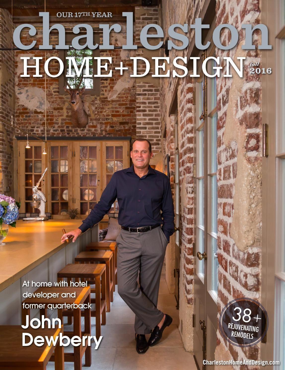 Charleston Home + Design Magazine: Fall 2016 | Design magazine