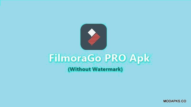 FilmoraGo Pro Apk is an application for editing videos