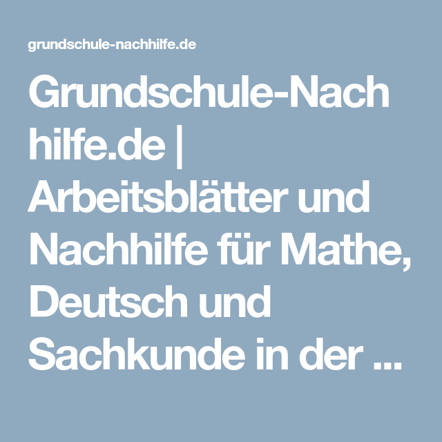 Grundschule-Nachhilfe.de | Arbeitsblätter und Nachhilfe für Mathe ...