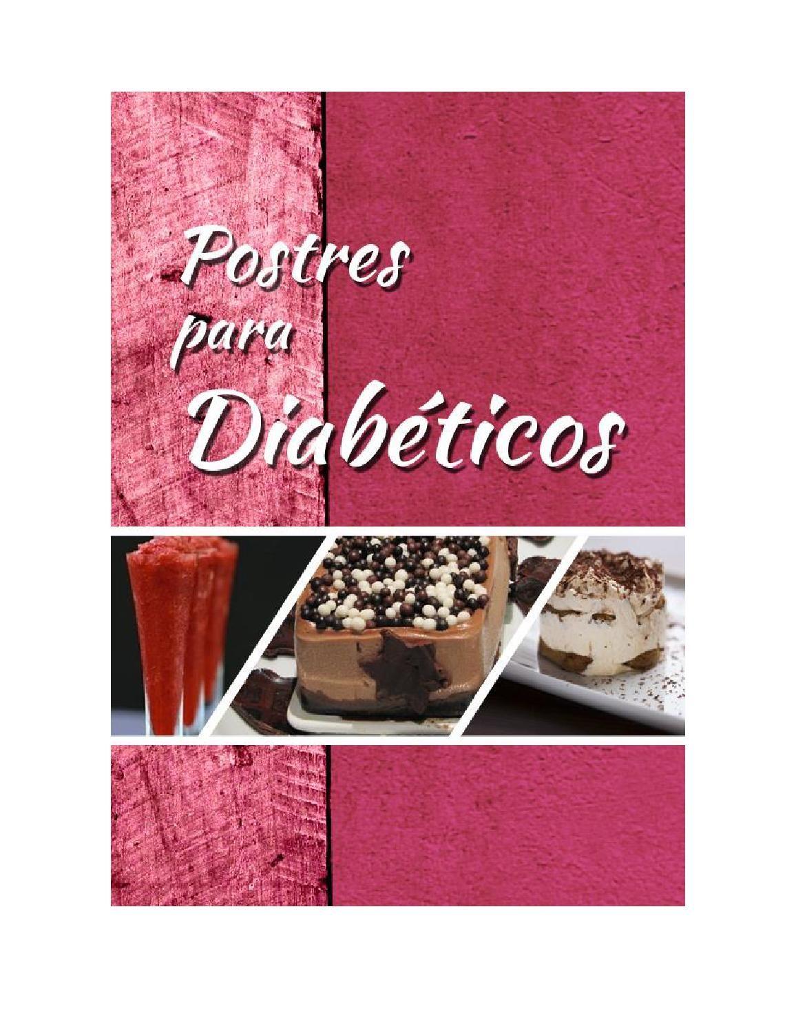 Postres para diabéticos. Del Dr Alberto Romero