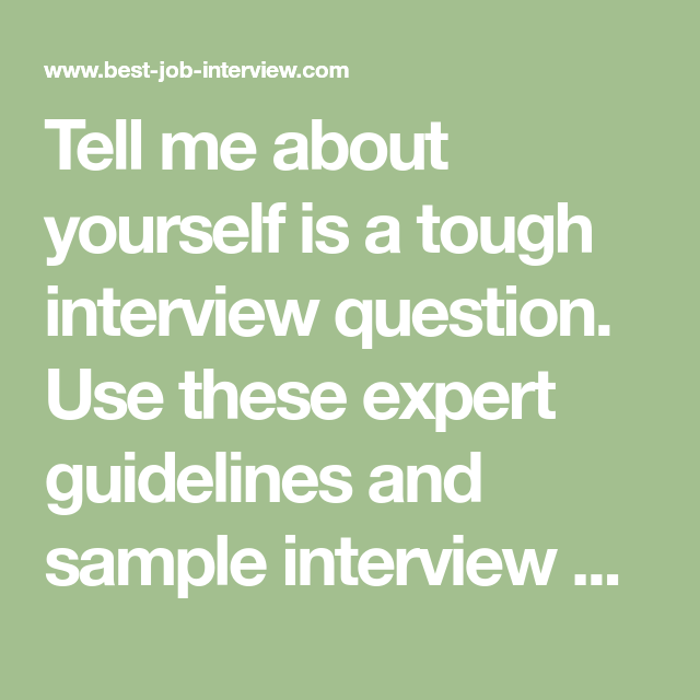 Tell Me About Yourself. The Right Answer. (With images ...