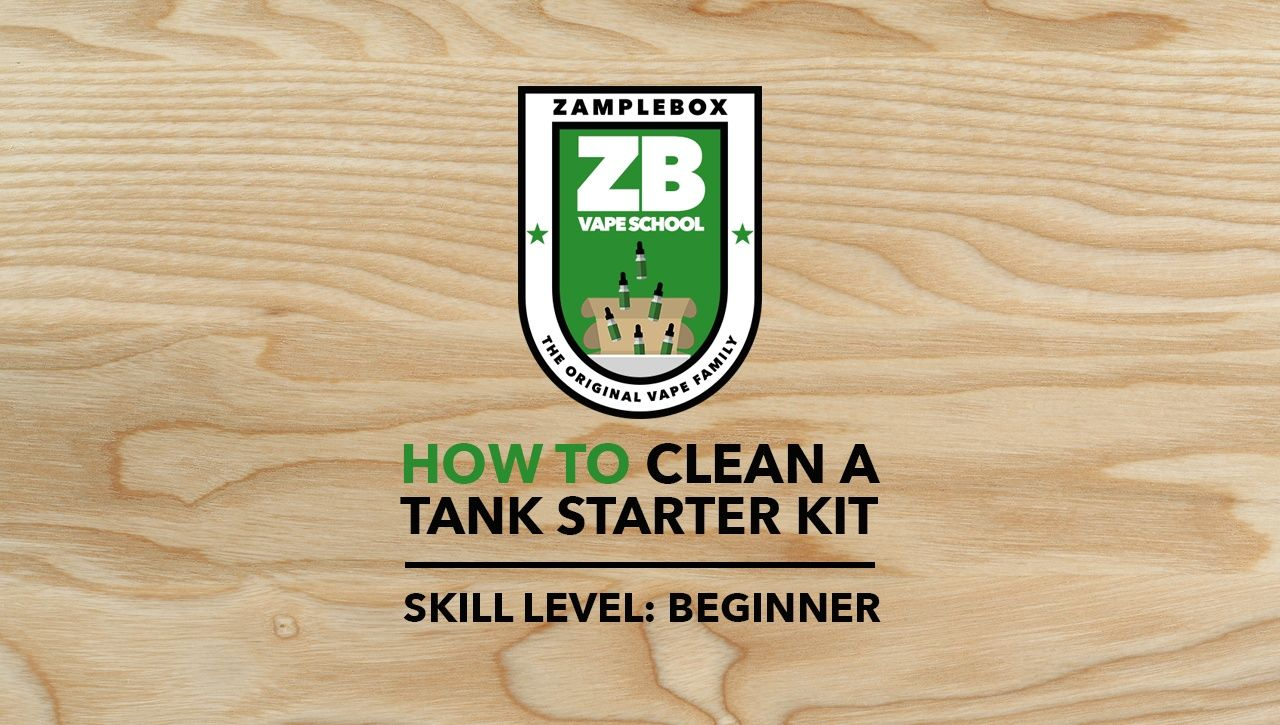 How to Clean Your Atomizer Tank ZB Vape School