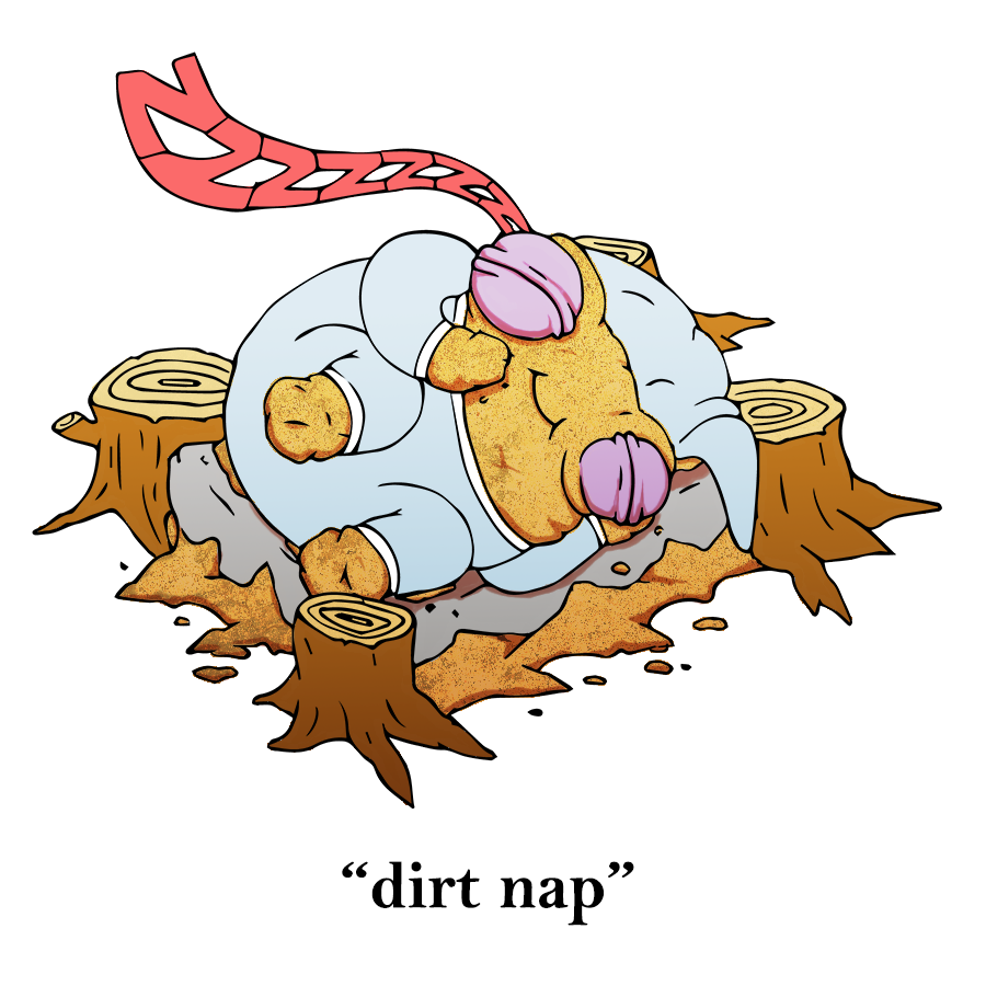 Taking A Dirt Nap Get It It Is A Pile Of Dirt Taking A Nap Dirt Earth Soil Earthmounds Science Geology Illustrato Science Jokes Geology Earth Science