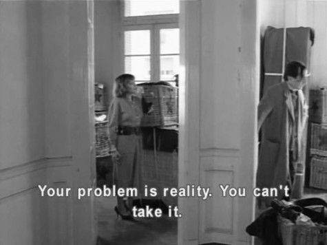 Reality is the problem