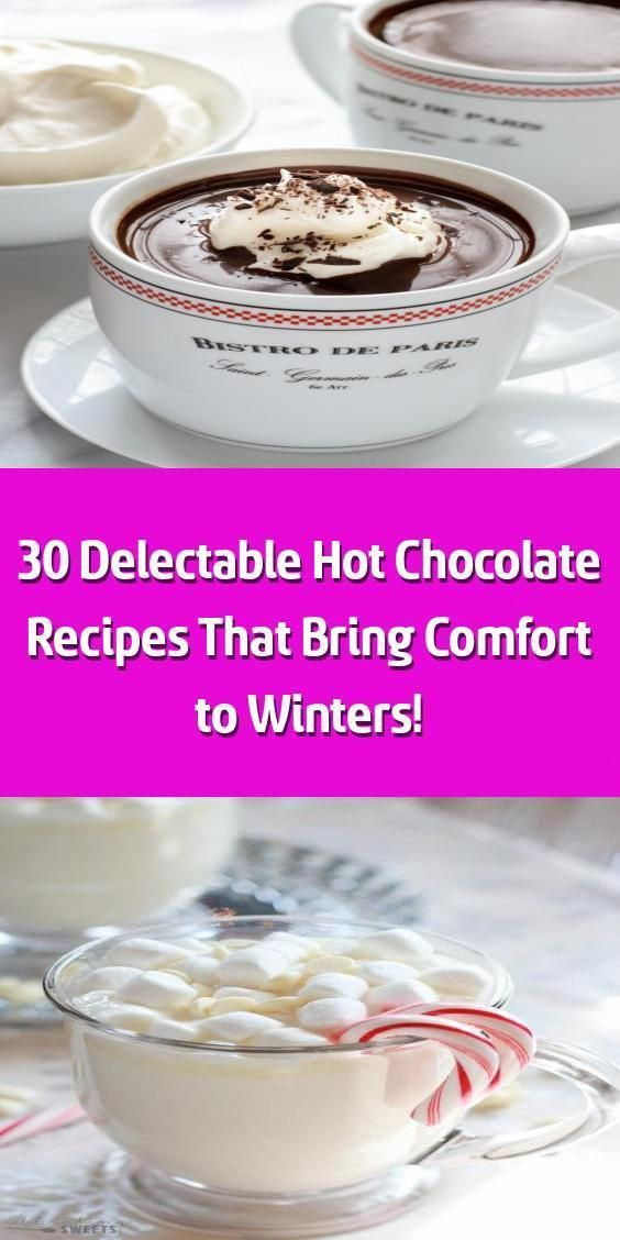 30 Delectable Hot Chocolate Recipes That Bring Comfort to Winters! - 1. ... - Leigh&HotChocalate