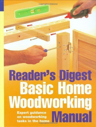 Basic Home Woodworking Manual: Woodworking Skills and DIY Projects from Laminate…
