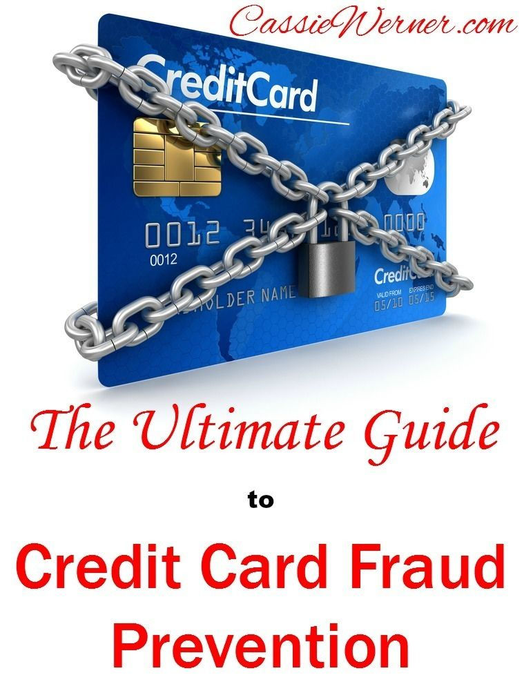 The Ultimate Guide to Credit Card Fraud Prevention Pinterest Bad