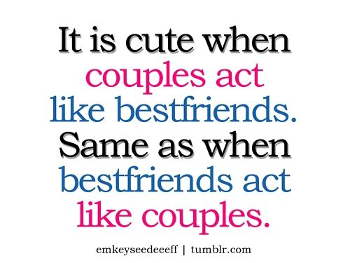 Its Cute Because Thats The Way Relationships Between Guys And Girls Are  SUPPOSED To Work · Cute Friendship QuotesCute ...