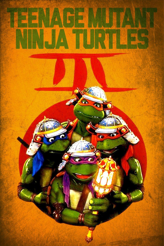 Teenage Mutant Ninja Turles Iii Poster Teenage Mutant Ninja Turtles Ninja Turtles Movie Teenage Mutant Ninja Turtles Movie