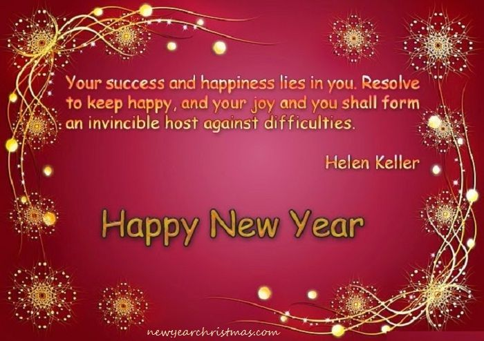 Here You Will Find Sweet Happy New Year Quotes, Best Happy New Year Quotes  Famous New Year Quotes 2017 Happy New Year Quotes New Year Quotes 2017  Images