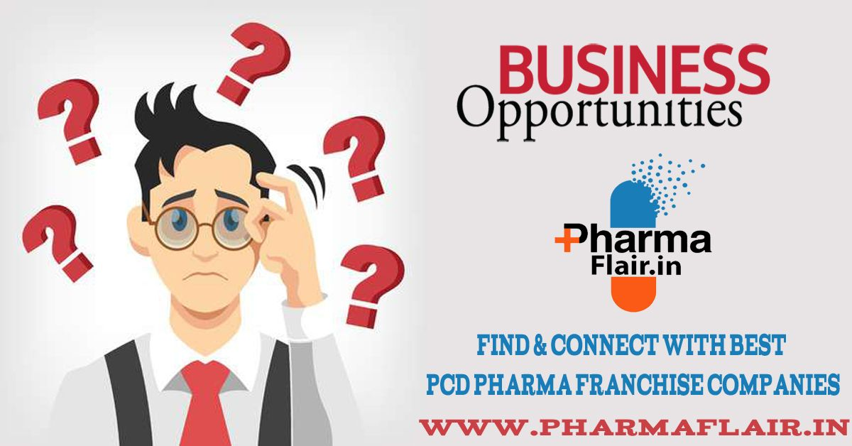 Business Opportunities in Pharma Business opportunities