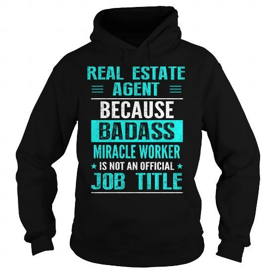 REAL ESTATE AGENT T-Shirts, Hoodies, Sweatshirts, Tee Shirts (38.99$ ==> Shopping Now!)