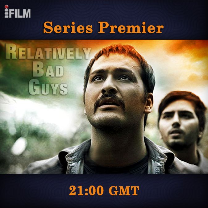 Relatively Bad Guys A New Series Starting Today On Ifilm We Hope You Enjoy It Bad Guy Guys Series