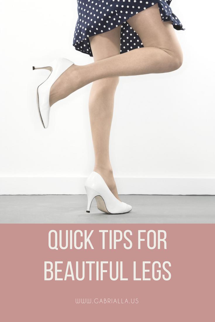 Quick Tips for Beautiful Legs  Beautiful legs, Legs, Beautiful