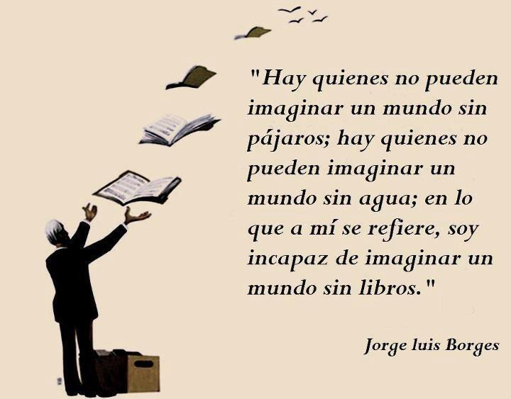Frase De Jorge Luis Borges Rincon Literario Reading