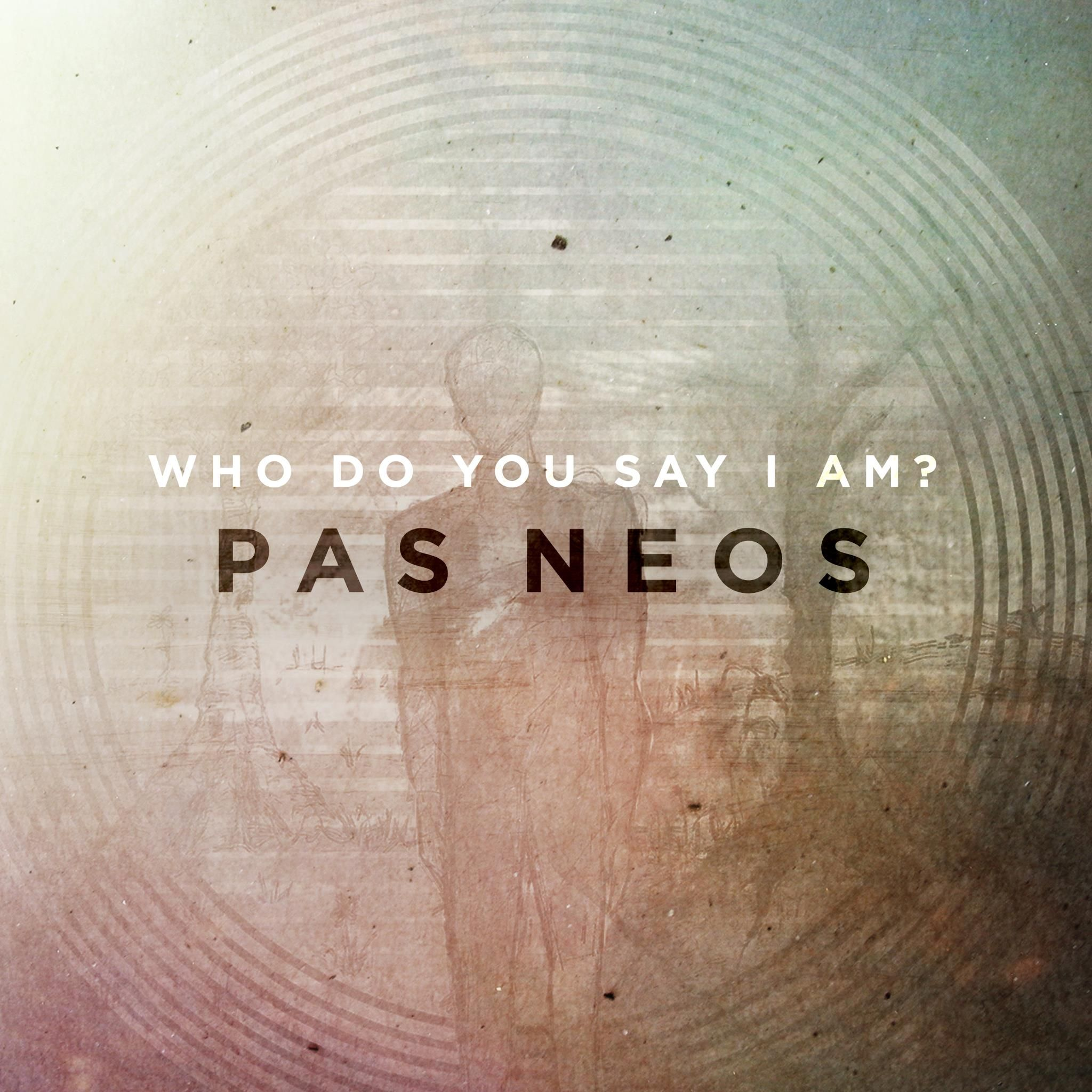 Bands You Haven't Heard Of: Pas Neos. - Geeks Under Grace.