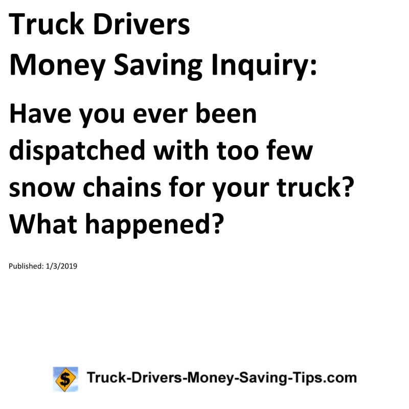 Truck Drivers Money Saving Inquiry: Have you ever been
