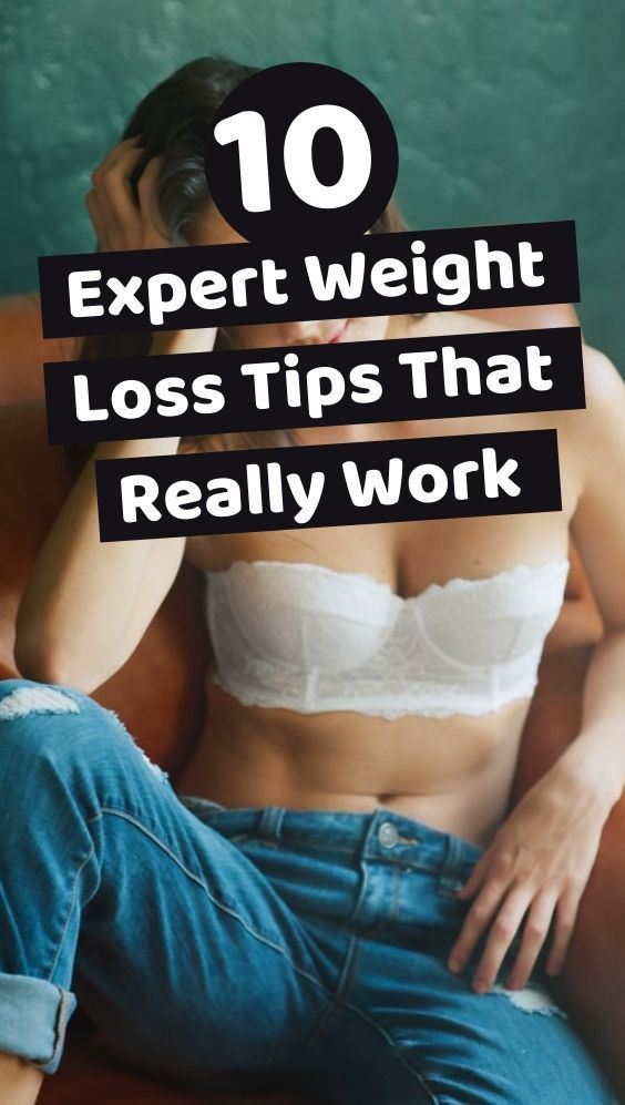 """10 Expert Weight Loss That Really Work. We often hear women ask each other """"How can I lose weight?""""..."""