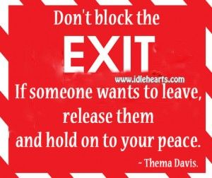 Don't Block The Exit.