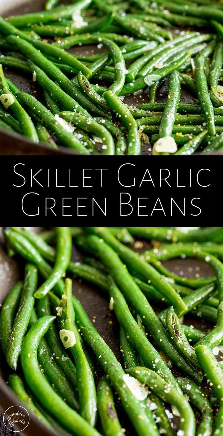 Easy Skillet Garlic Green Beans | Sprinkles and Sprouts